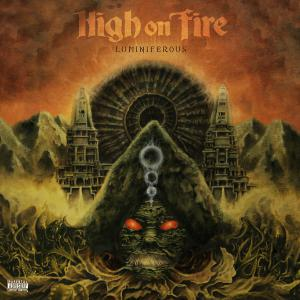 highonfire-luminiferous