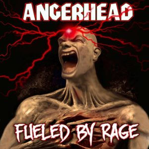 Angerhead - Fueled by Rage ep cover (2016)